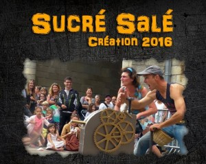 "Spectacle ""Sucré / Salé"""